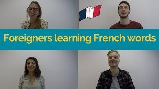 Foreigners learning  French words