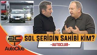 SOL ŞERİDİN SAHİBİ KİM?  AutoClub