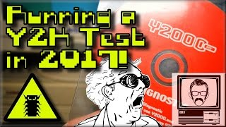Running a Y2K Test in 2017! | Nostalgia Nerd