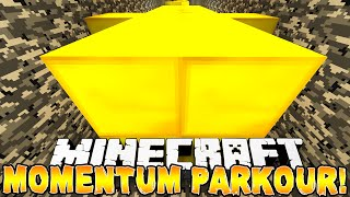 Minecraft - MOMENTUM PARKOUR! (Never Stop Jumping!) w/ Preston & Kenny!