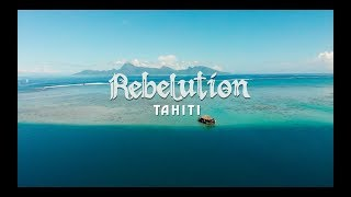 Rebelution | Tahiti March 2018