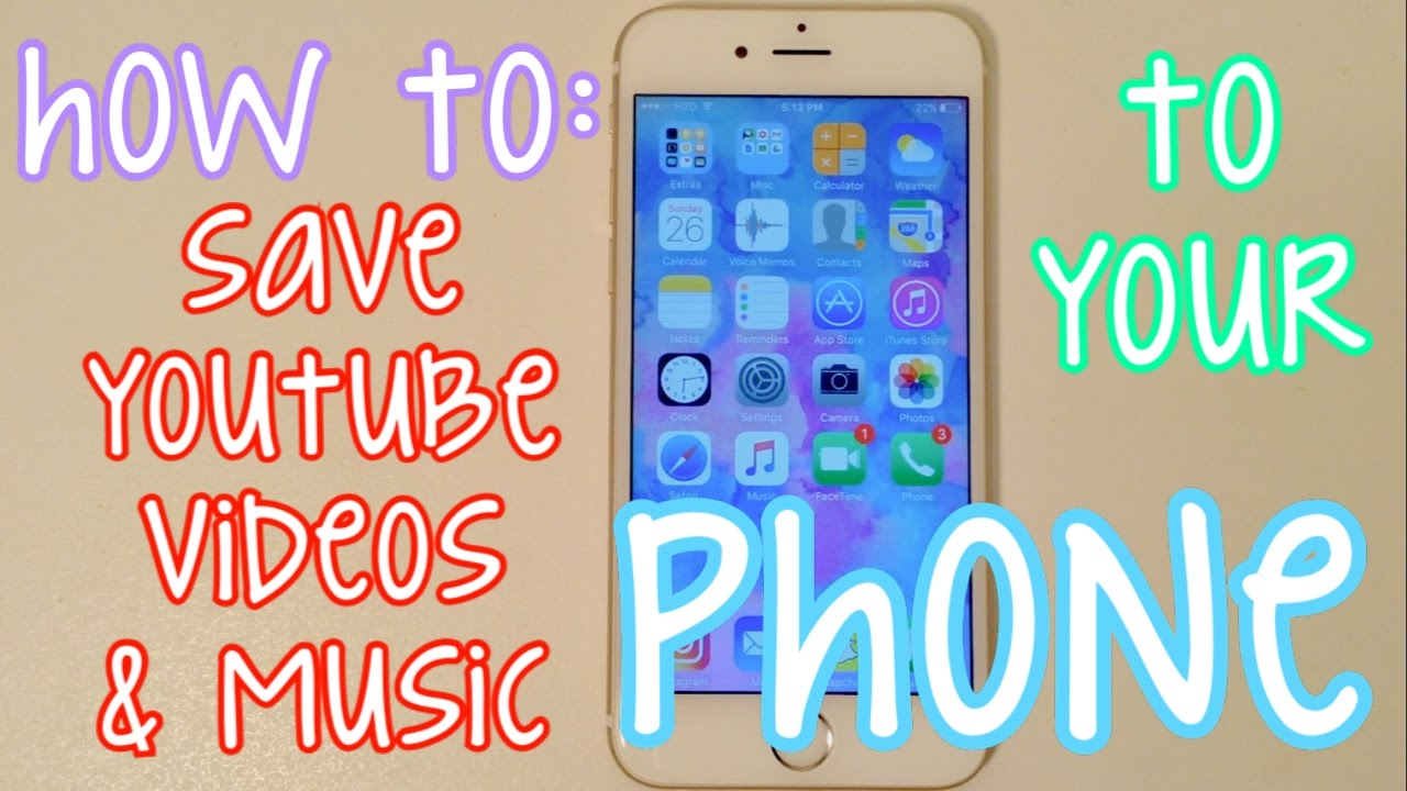 How To Save YouTube Videos/Music on Your Phone - YouTube