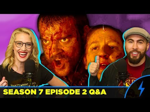 Game of Thrones - Season 7 Episode 2 Q&A + MAP UPDATE! 7x2 Questions Answered! NYMERIA, ARYA, EURON!