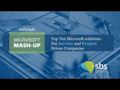 Microsoft Mash-Up: Top Ten Microsoft Solutions for Service and Project-Driven Companies