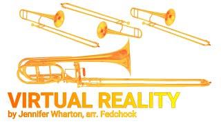 World Premiere of new music by Jennifer Wharton - Virtual Reality