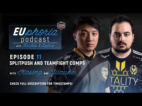 EUphoria Podcast Episode 11 | Splitpush & Teamfight Comps w/ KaSing & Jiizuke