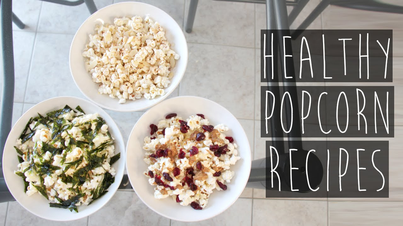 how to 3 quick amp easy healthy popcorn topping recipes