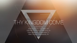 Thy Kingdom Come | OMNIPOTENT | Indiana Bible College