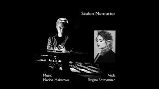 Stolen Memories | music by Marina Makarova