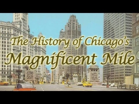 The History of Chicago's Magnificent Mile
