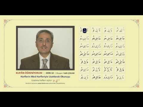 Kuran Öğreniyorum 10 - Harflerin Med Harfleriyle Uzatılarak Okunuşu (Fatih Çollak)