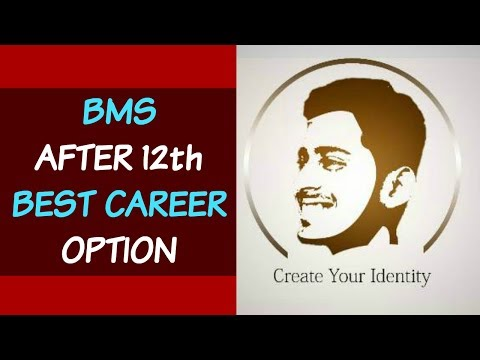 BMS After 12th Best Option in India | #15 | CREATE YOUR IDENTITY