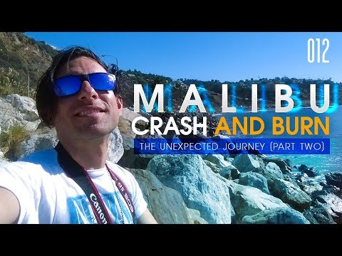 MALIBU CRASH AND BURN | VLOG 012