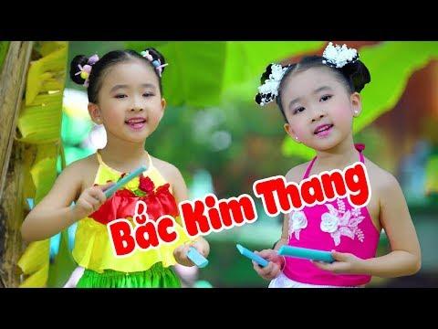 Bắc Kim Thang ♫ Nhạc Thiếu Nhi Sôi Động ♫ Bé Candy Ngọc Hà