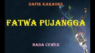 Download Mp3 Fatwa Pujangga  Karaoke  Nada Cewek