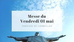 Messe du ven. 01 mai - Paroisse de Cormeilles