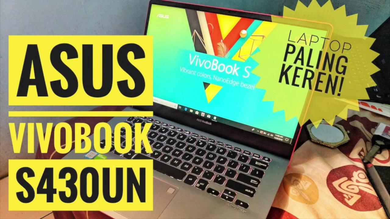 Ini Lho Laptop Paling Keren - Unboxing Asus Vivobook S430UN [Laptophia com]