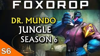 Season 6 New OP - Dr Mundo Jungle Gameplay - League of Legends