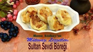 Sultan Sevdi Böreği