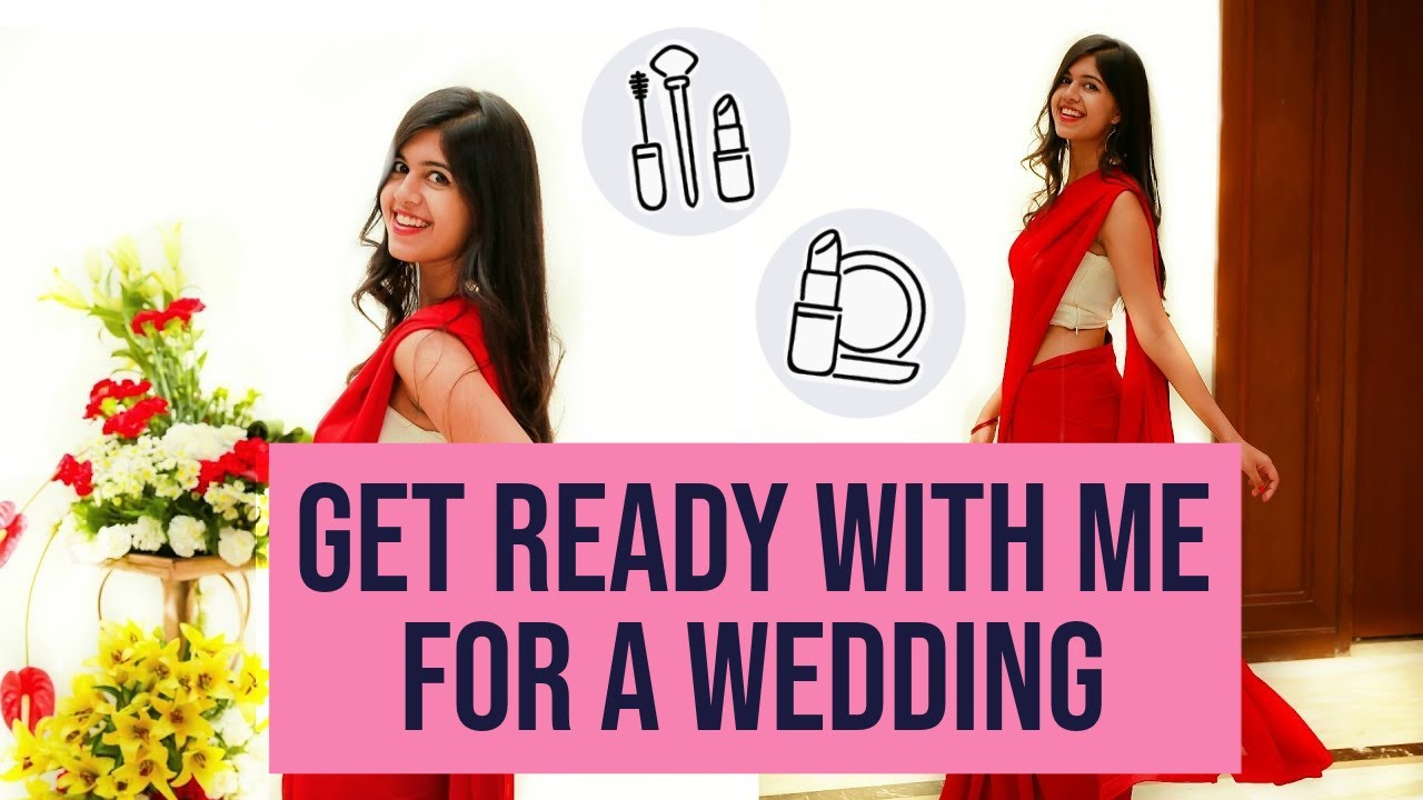 Get Ready with Me for an Indian Wedding! Hair+Makeup+Outfit|Sejal ...