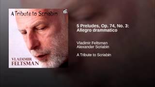 5 Preludes, Op. 74, No. 3: Allegro drammatico