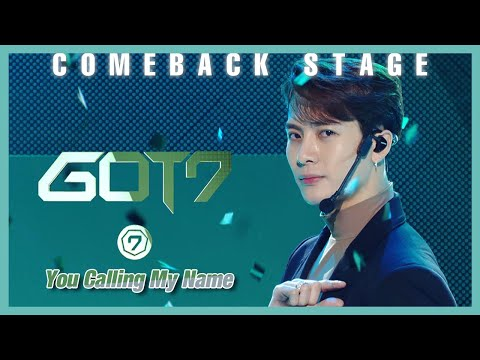 [Comeback Stage] GOT7   You Calling My Name , 갓세븐   니가 부르는 나의 이름 Show Music Core 20191109
