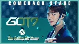 [Comeback Stage] GOT7   You Calling My Name , 갓세븐   니가 부르는 나의 이름 Show Music core 20191109