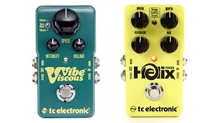 TC Electronic Helix Phaser and Viscous Vibe Review by Sweetwater