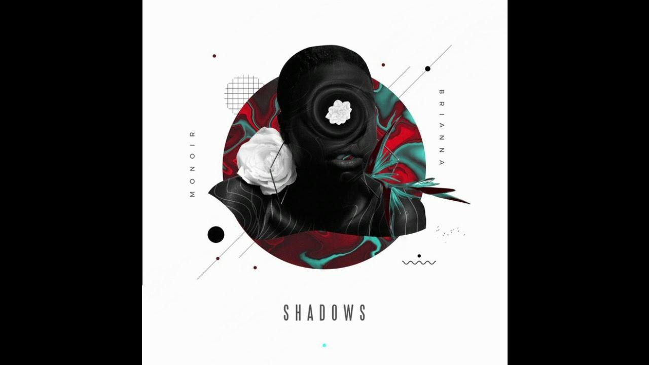 Download Monoir feat. Brianna - Shadows