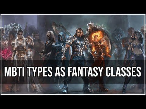 MBTI Types As Fantasy Classes