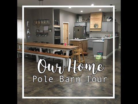 Pole Barn Home TOUR