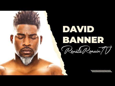 "David Banner: ""Blacks Will Move Forward When Our Men Repair Relationship w/ Black Women"""