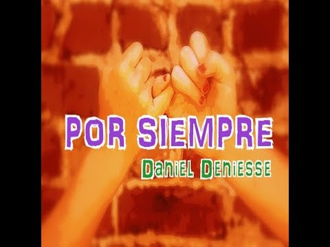 CANCIÓN DESPEDIDA PRIMARIA - Por siempre - Daniel Deniesse