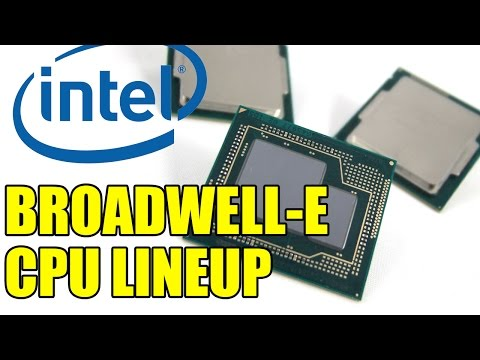 Intel's Broadwell-E CPU Lineup | 10 Cores & 20 Threads - X99 Board Compatible