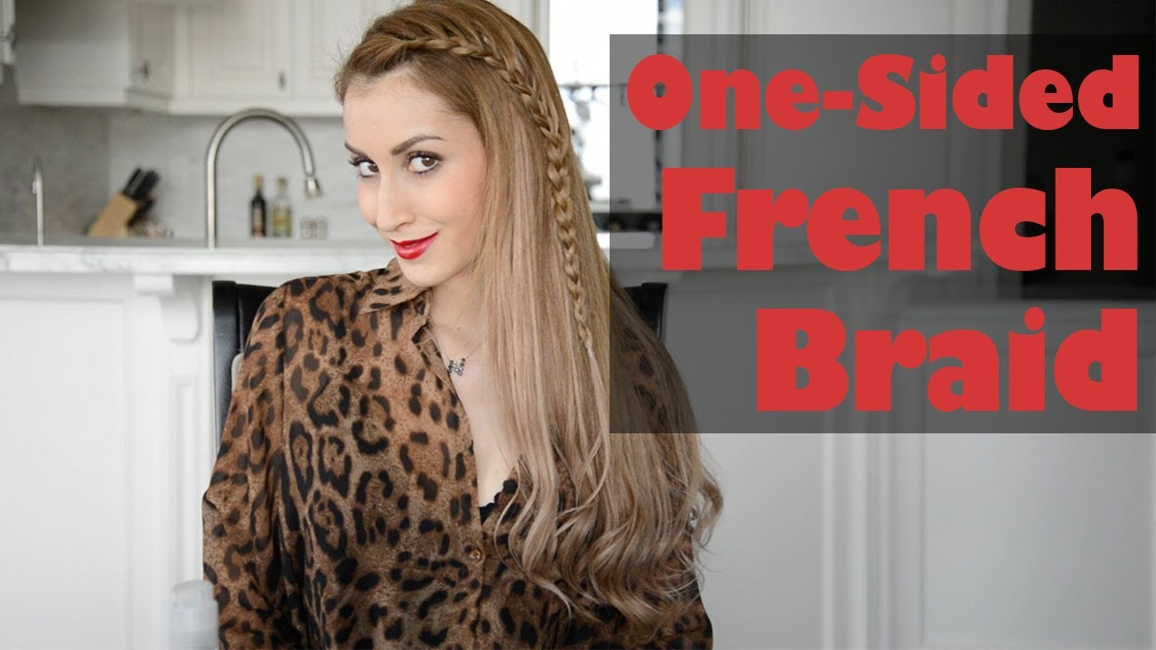 one-sided french braid hairstyle | fancy hair tutorial