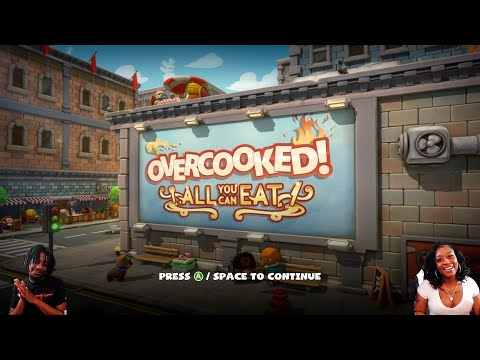 THIS SH*T STRESSFULl !! | OVERCOOKED (ALL YOU CAN EAT) |