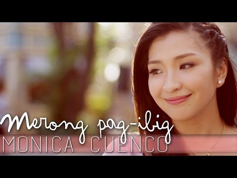 Monica Cuenco — Merong Pag-Ibig [Official Music Video]