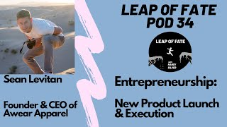 How to Start a Clothing Brand? Entrepreneurship 101 | Leap of Fate Pod #34