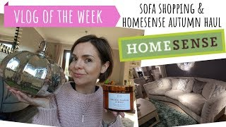 VLOG OF THE WEEK // SOFA SHOPPING // HOMESENSE AUTUMN HAUL // WHAT'S IN STORE PUMPKINS & CANDLES