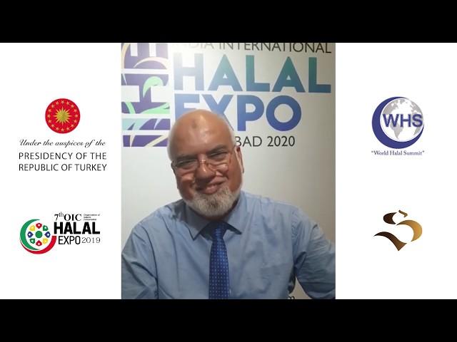 7th OIC Halal Expo 2019 & World Halal Summit  -Testimonial -Muazzam Naik - India