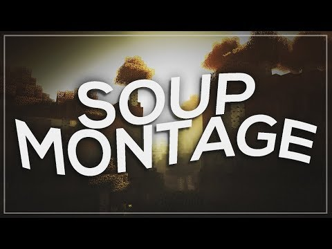 "Back At It Again :^) Minecraft Soup Montage ""Devil Eyes"""