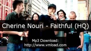 Cherine Nouri - Faithful (HQ)