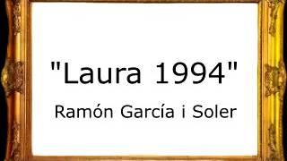 Laura 1994 - Ramón García i Soler [Pasodoble]