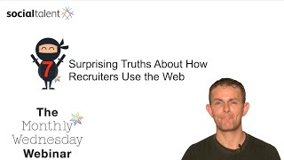 7 Truths How Recruiters Use the Web