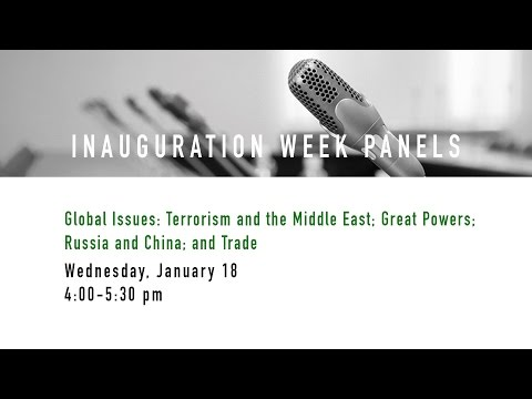 Global Issues: Terrorism and the Middle East; Great Powers; Russia and China; and Trade