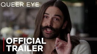 Queer Eye: Season 4 | Official Trailer | Netflix