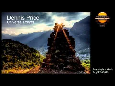 DENNIS PRICE - Universal Prayer (all over the world mix)