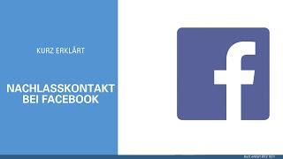 Wie Sie einen Nachlasskontakt auf Facebook einrichten - Howto