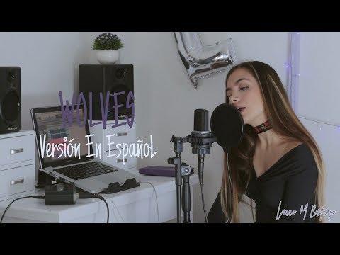 Selena Gomez, Marshmello - Wolves (Versión En Español) Laura M Buitrago (Cover)