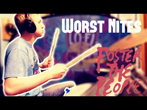 Worst Nites  Foster the People Drum